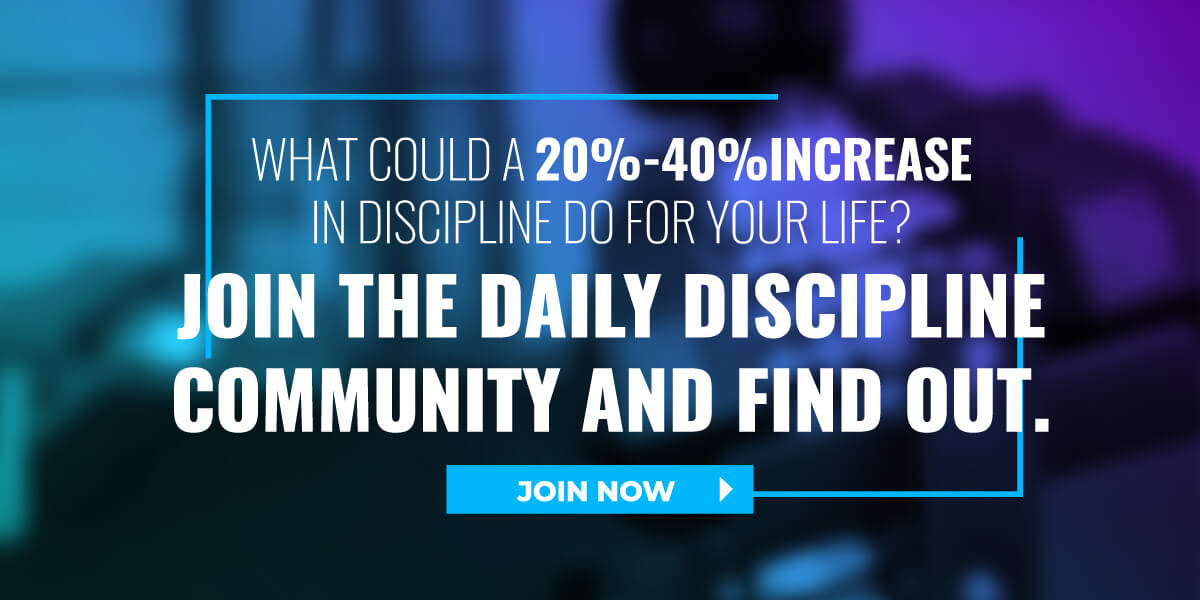 Join The Daily Discipline Community